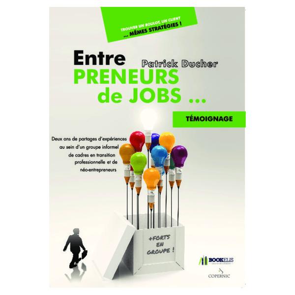 Entre preneurs de jobs