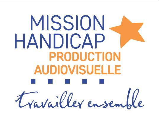 Mission handicap production audiovisuelle