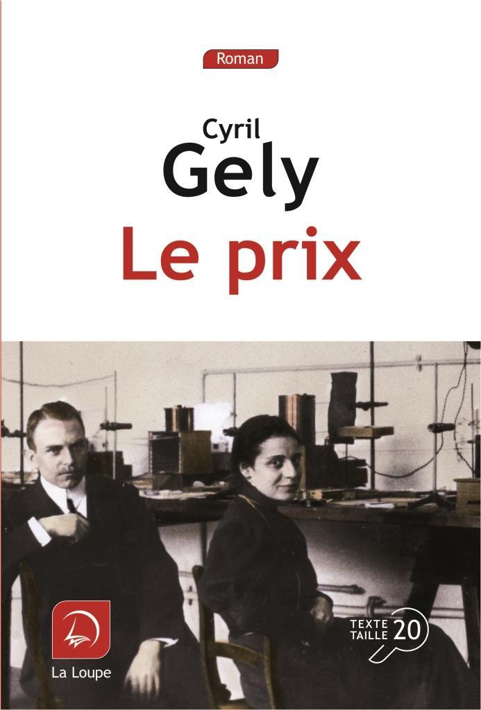 Livre accessible en gros caractères : Le Prix de Cyril Gely