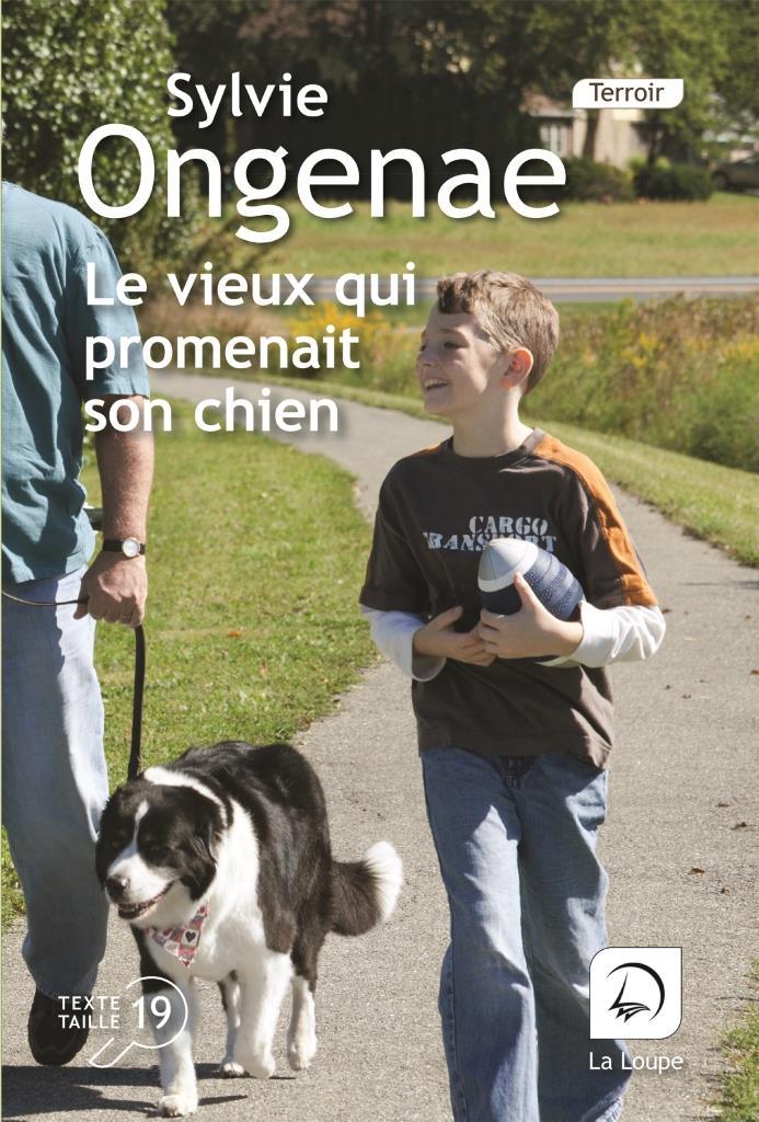 Livre en gros caractères : Le vieux qui promenait son chien
