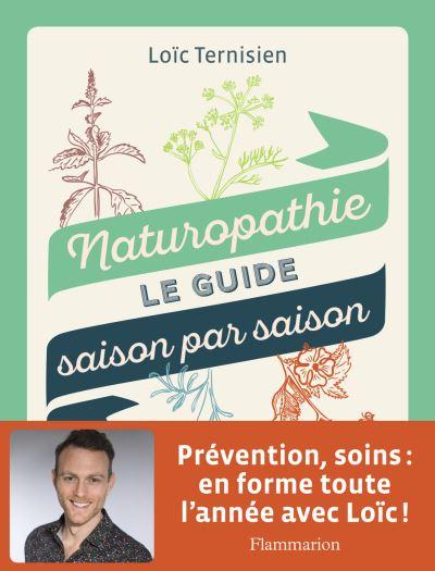 Naturopathie : Un guide pour protéger votre corps de manière naturelle