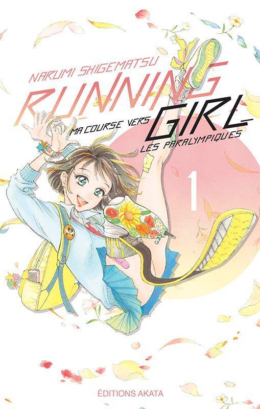 Manga sur le handisport : Running Girl, ma course vers les Jeux paralympiques