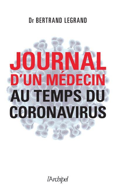 Médecin au temps du coronavirus : Journal de bord d'un professionnel