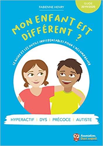 Mon enfant est différent : Un guide pour les parents qui s'interrogent
