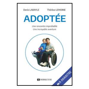 Adopter un enfant avec un handicap: L'aventure d'une femme rebelle