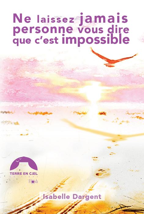 Avec son livre, Isabelle Dargent montre que handicap et résilience ne sont pas incompatibles.